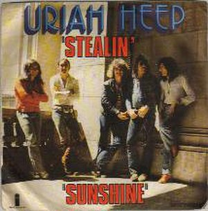 """Stealin' (Uriah Heep song) - Image: This is the cover for the song """"Stealin"""""""