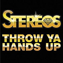 Throw Ya Hands Up cover - Stereos.JPG