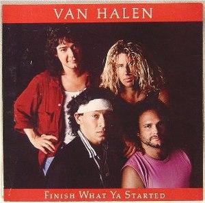 Finish What Ya Started - Image: Van Halen Finish What Ya Started