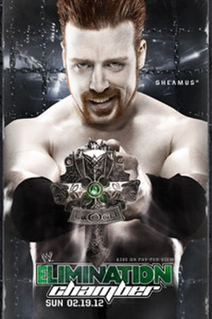 Elimination Chamber (2012) - Promotional poster featuring Sheamus