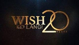 <i>Wish Ko Lang!</i> Philippine television show