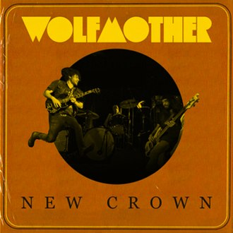 New Crown - Image: Wolfmother New Crown