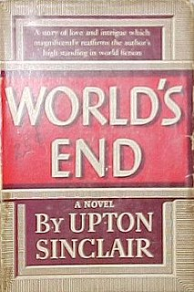 <i>Worlds End</i> (Sinclair novel) novel by Upton Sinclair
