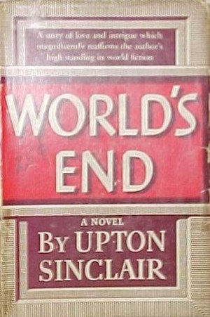 World's End (Sinclair novel) - First edition