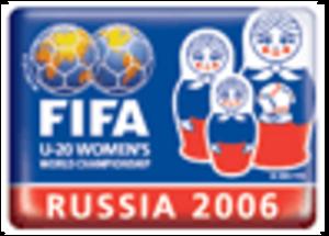 2006 FIFA U-20 Women's World Championship - Image: 2006 FIFA U 20 Women's World Championship
