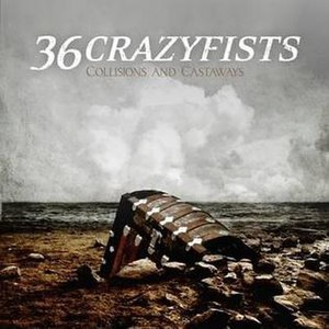 Collisions and Castaways - Image: 36 Crazyfists Collisions And Castaways