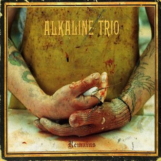 Remains (Alkaline Trio album) - Image: Alkaline Trio Remains cover