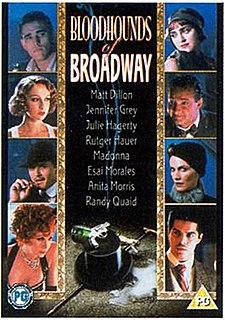 <i>Bloodhounds of Broadway</i> (1989 film) 1989 film by Howard Brookner