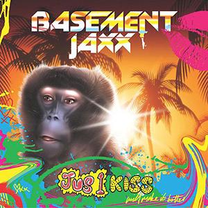 Jus 1 Kiss - Image: Basement Jaxx Jus 1 Kiss