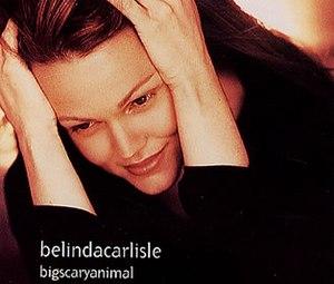 Big Scary Animal - Image: Belinda Carlisle Bigscaryanimal 39639 1