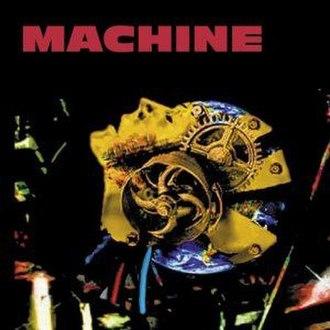 Machine (Crack the Sky album) - Image: CTS Machine