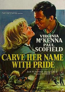 <i>Carve Her Name with Pride</i> 1958 film by Lewis Gilbert