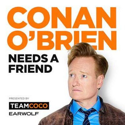 Picture of a podcast: Conan O'brien Needs A Friend