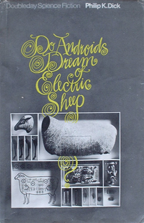 <i>Do Androids Dream of Electric Sheep?</i> 1968 novel by Philip K. Dick