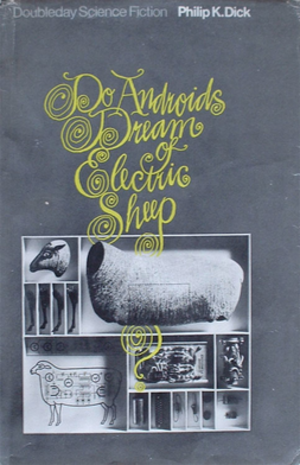 Do Androids Dream of Electric Sheep? - Cover of first hardback edition