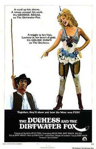 The Duchess and the Dirtwater Fox - Theatrical poster