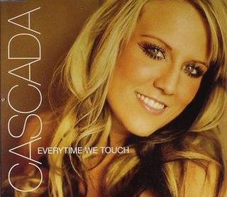 Everytime We Touch (Cascada song) 2005 single by Cascada