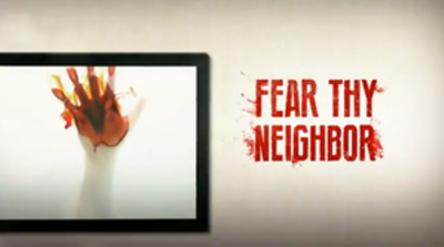 Picture of a TV show: Fear Thy Neighbor
