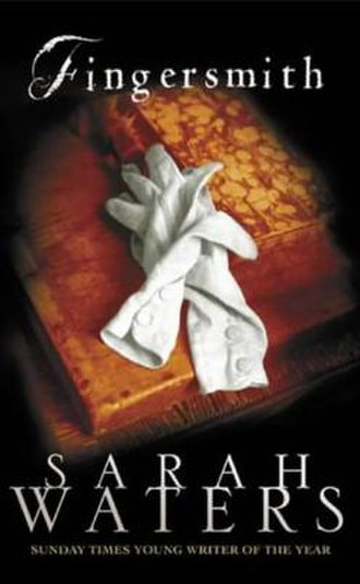 Fingersmith (novel) - First edition