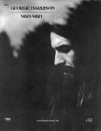 "Wah-Wah (song) - Image: George Harrison ""Wah Wah"" sheet music"