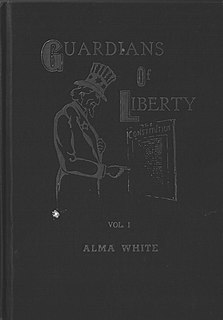 <i>Guardians of Liberty</i> book by Alma Bridwell White