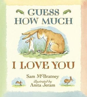 Guess How Much I Love You - Cover of the original book