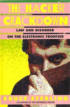 The Hacker Crackdown - Paperback edition cover (1993)