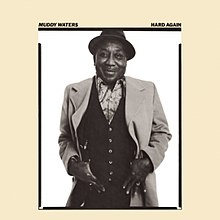 Hard Again LP, Muddy Waters.jpg