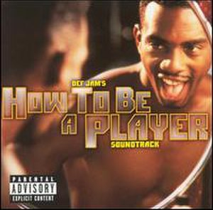 How to Be a Player (soundtrack) - Image: How to Be a Player