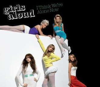 I Think We're Alone Now - Image: I Think Were Alone Now CD1Cover