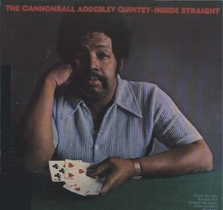<i>Inside Straight</i> (album) 1973 live album by Cannonball Adderley