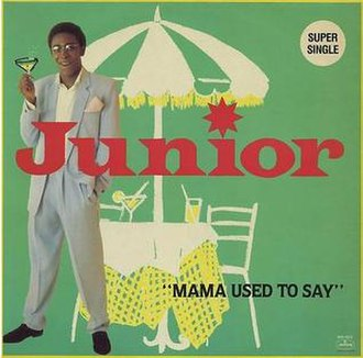Mama Used to Say - Image: Junior Mama Used To Say