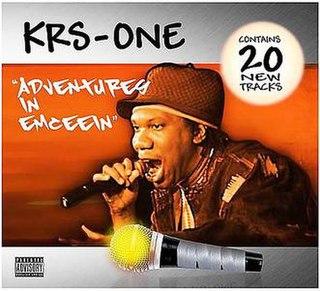 <i>Adventures in Emceein</i> 2008 studio album by KRS-One