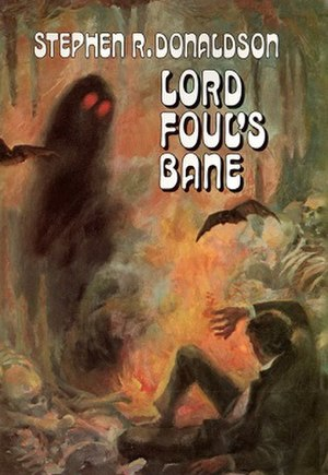 The Chronicles of Thomas Covenant - Cover of the first trade edition of Lord Foul's Bane