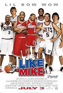 <i>Like Mike</i> 2002 film by John Schultz