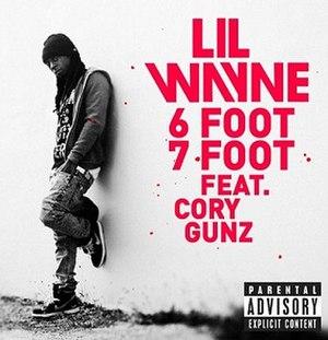 6 Foot 7 Foot - Image: Lilwayne 6foot 7footcover