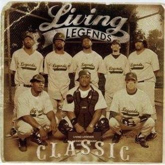 Classic (Living Legends album) - Image: Living Legends Classiccover