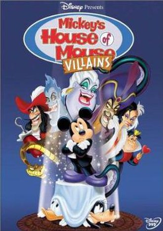 Mickey's House of Villains - Image: Mickey's House of Villains