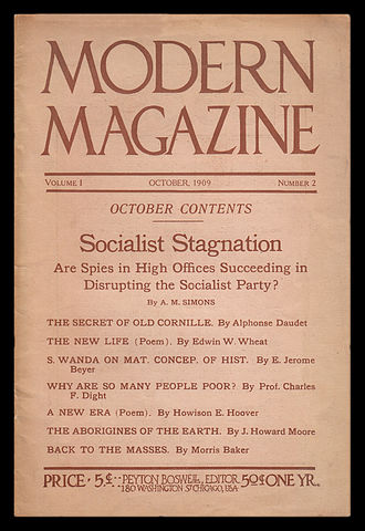 Algie Martin Simons - Following his departure from Charles H. Kerr, Simons contributed to an upstart Chicago socialist journal, The Modern Magazine (Oct. 1909).