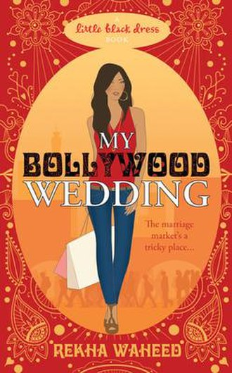 My Bollywood Wedding - Image: My Bollywood Wedding