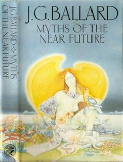 <i>Myths of the Near Future</i> book by J.G. Ballard