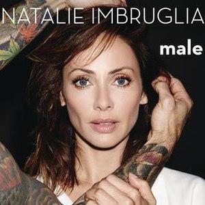 Male (Natalie Imbruglia album) - Image: Natalie Imbruglia Male (album)