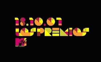Los Premios MTV Latinoamérica 2007 - Image: PREMIOS MTV