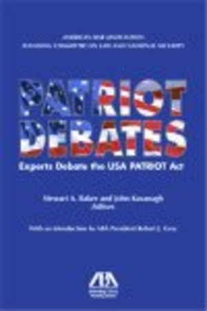 Patriot Act, Title II - The U.S. Bar Association published the Patriot Debates in book form.