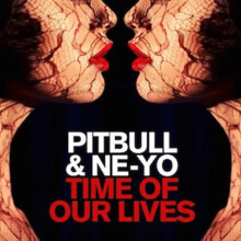 Pitbull and Ne-Yo - Time of Our Lives.png