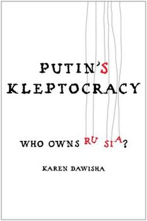 Putin's Kleptocracy - Image: Putin's Kleptocracy
