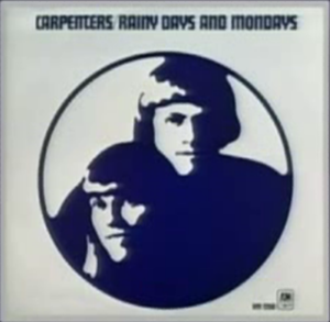 Rainy Days and Mondays - Image: Rainy Days and Mondays (Single Cover)
