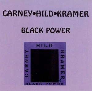 Black Power (album) - Image: Ralph Carney and Daved Hild and Kramer Black Power
