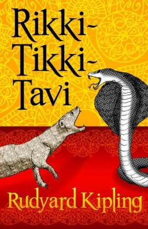 Rikki-Tikki-Tavi - Later edition cover of Rikki-Tikki-Tavi by Rudyard Kipling