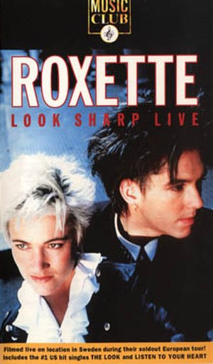Look Sharp Live - Image: Roxette Look Sharp Live